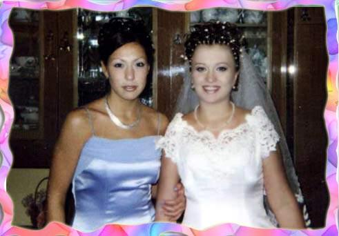 Наша свадьба.  С дружкой-подружкой Наташей.